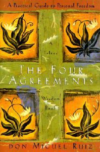 The Four Agreements – A Review